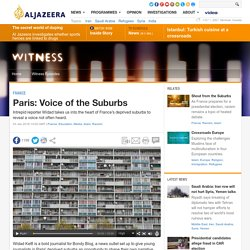 Paris: Voice of the Suburbs