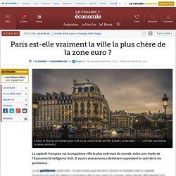 Paris est-elle vraiment la ville la plus chère de la zone euro ?