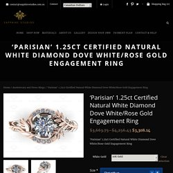 'Parisian' 1.25ct Certified Natural White Diamond Dove White/Rose Gold Engagement Ring