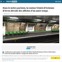 Dans le métro parisien, la station Trinité-d'Estienne d'Orves dévoile des affiches d'un autre temps