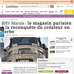 BHV Marais: le magasin parisien à la reconquête du créateur en herbe, Actualité des PME