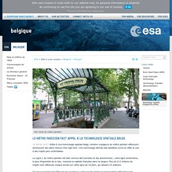 Le métro parisien fait appel à la technologie spatiale belge / Belgium - Français