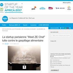 """BONJOUR IDEE 13/10/16 La startup parisienne """"Meet ZE Chef"""" lutte contre le gaspillage alimentaire"""