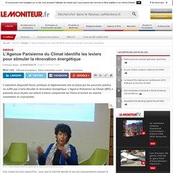 L'Agence Parisienne du Climat identifie les leviers pour stimuler la rénovation énergétique - 11/10/16