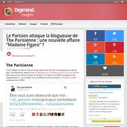 """Le Parisien attaque la blogueuse de The Parisienne : une nouvelle affaire """"Ma..."""