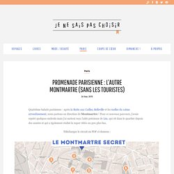 Promenade parisienne : l'autre Montmartre (sans les touristes)