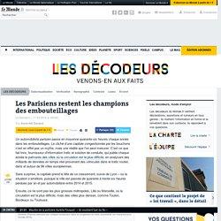 Les Parisiens restent les champions des embouteillages