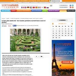 Le bon plan week-end : les musées parisiens ouvrent leurs cours et jardins!