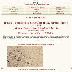 histoire des théâtres parisiens: La Restauration et la Monarchie de Juillet