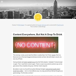Content Everywhere, But Not A Drop To Drink