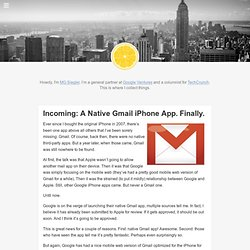 Incoming: A Native Gmail iPhone App. Finally.