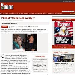 Parisot votera-t-elle Aubry ?