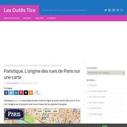 Paristique. L'origine des rues de Paris sur une carte – Les Outils Tice