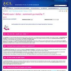 Parité euro / dollar : comment ça marche ?