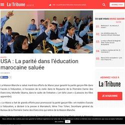 USA : La parité dans l'éducation marocaine saluée