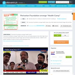 "Parivartan Foundation arrange ""Health Camp"""