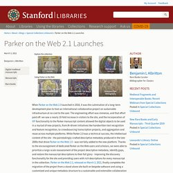 Parker on the Web 2.1 Launches