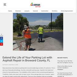Tips When Looking For Asphalt Paving Broward County