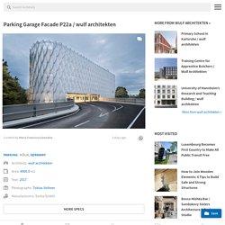 Parking Garage Facade P22a / wulf architekten