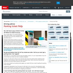 Parking ticket FAQs - How to appeal a parking ticket - Driving advice - Driving your car - Which? Car