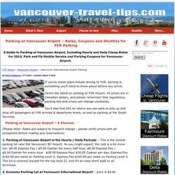 Parking at Vancouver Airport – Cheap Rates, Long Term Parking, Coupons at YVR