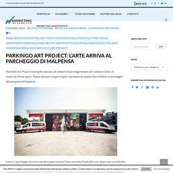 ParkinGO Art Project: l'arte arriva al parcheggio di Malpensa