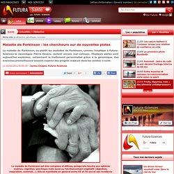 Maladie de Parkinson : les chercheurs sur de nouvelles pistes