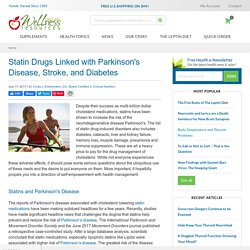 Statin Drugs Linked with Parkinson's Disease, Stroke, and Diabetes