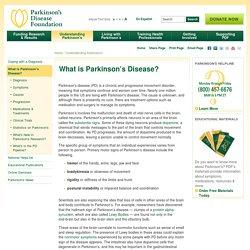 What is Parkinson's Disease? - Parkinson's Disease Foundation (PDF)