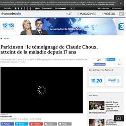 Parkinson : le témoignage de Claude Choux, atteint de la maladie depuis 17 ans