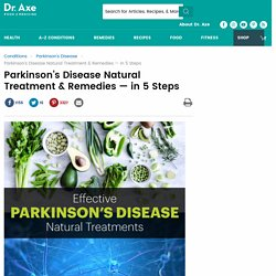 Parkinson's Disease Natural Treatment and Remedies in 5 Steps