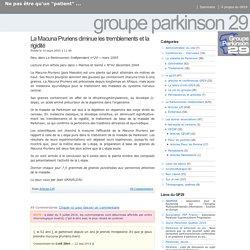 Groupe Parkinson 29 » La Macuna Pruriens diminue les tremblements et la rigidité