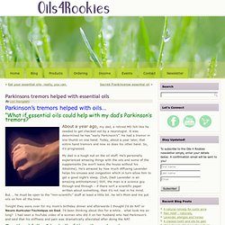 Parkinsons tremors helped with essential oils