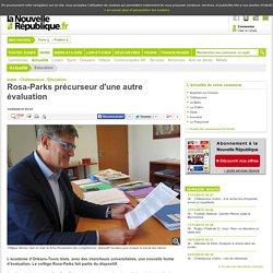 Rosa-Parks précurseur d'une autre évaluation - 10/09/2015