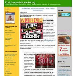 Social Media Week : le e-Commerce est mort, vive le Social Commerce