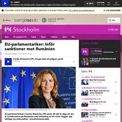 EU-parlamentariker: Inför sanktioner mot Rumänien - P4 Stockholm