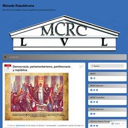 Democracia, parlamentarismo, partitocracia y república