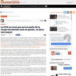 La FIFA ne veut pas qu'on parle de la Coupe du Monde sans en par