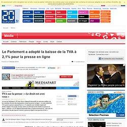 Le Parlement a adopté la baisse de la TVA à 2,1% pour la presse en ligne