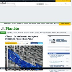 Climat: le Parlement européen approuve l'accord de Paris