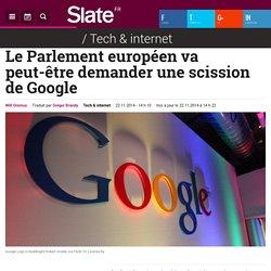 Le Parlement européen va peut-être demander une scission de Google