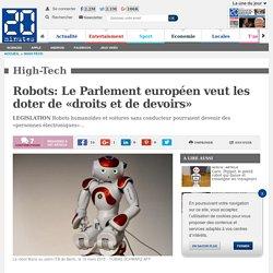 Robots: Le Parlement européen veut les doter de «droits et de devoirs»