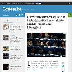 Le Parlement européen est la seule institution de l'UE à avoir refusé