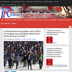 Le Parlement européen veut offrir un emploi aux réfugiés dans les 6 mois de leur arrivée...