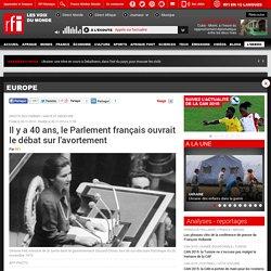 Il y a 40 ans, le Parlement français ouvrait le débat sur l'avortement - Europe