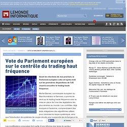 Vote du Parlement européen sur le contrôle du trading haut fréquence