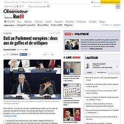 Dati au Parlement européen: deux ans de gaffes et de critiques