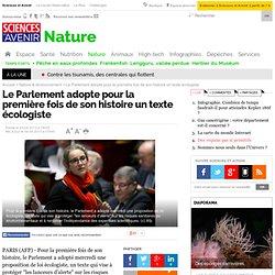 Le Parlement adopte pour la première fois de son histoire un texte écologiste