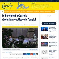 Le Parlement prépare la révolution robotique de l'emploi – EurActiv.fr
