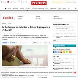 Le Parlement va adopter la loi sur l'usurpation d'identité